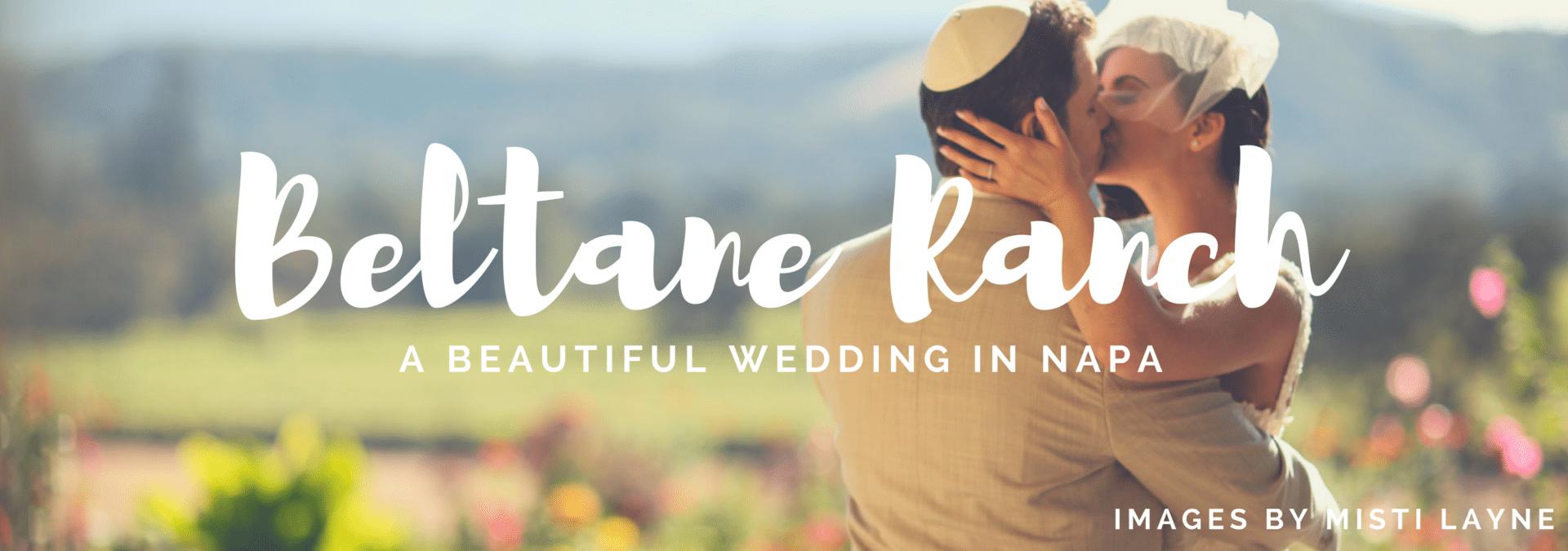 wedding at beltane ranch in napa